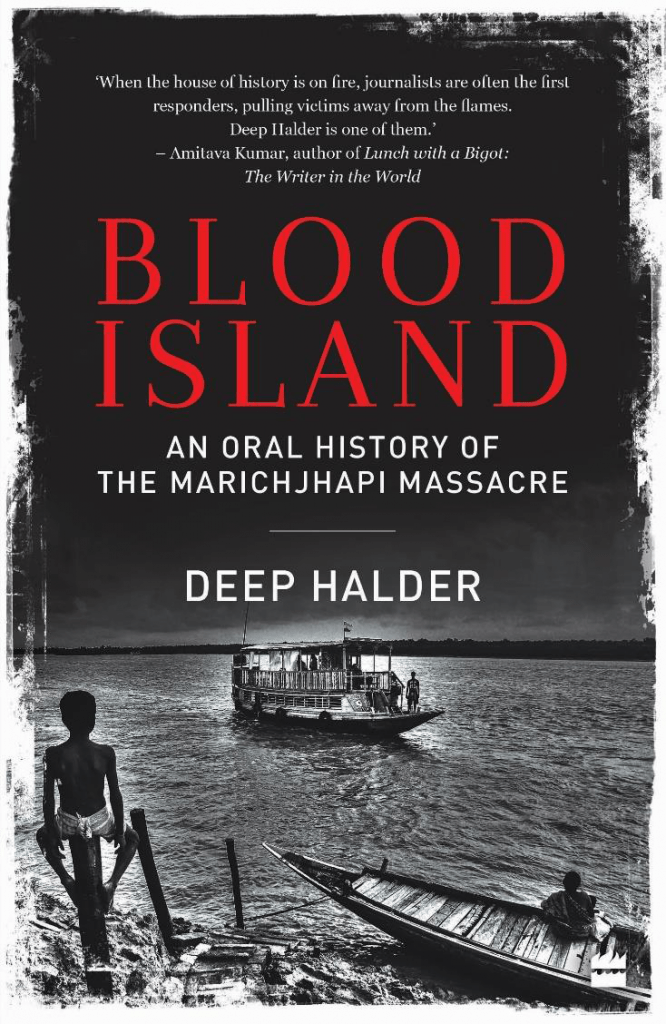 Blood-Island-666x1024 Book Review: Blood Island: An Oral History of the Marichjhapi Massacre